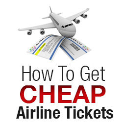 How To Get Cheap Airline Tickets